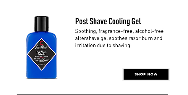 Post Shave Cooling Gel. Soothing, fragrance-free, alcohol-free aftershave gel soothes razor burn and irritation due to shaving. Shop Now