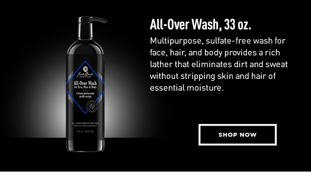 All-Over Wash, 33 oz. Multipurpose, sulfate-free wash for face, hair, and body provides a rich lather that eliminates dirt and sweat without stripping skin and hair of essential moisture. Shop Now
