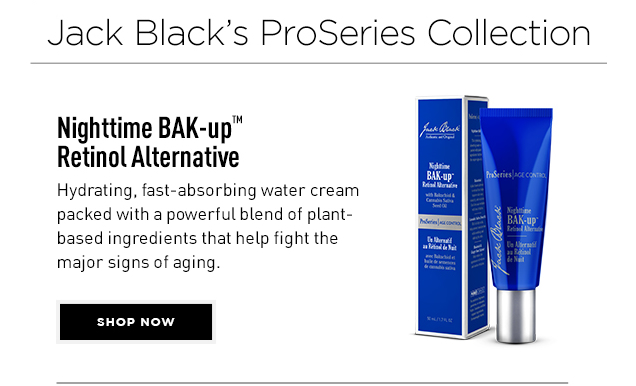Nighttime BAK-up™ Retinol Alternative. Hydrating, fast-absorbing water cream packed with a powerful blend of plant-based ingredients that help fight the major signs of aging. Shop Now