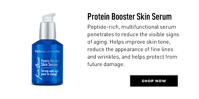 Protein Booster Skin Serum. Peptide-rich, multifunctional serum penetrates to reduce the visible signs of aging. Helps improve skin tone, reduce the appearance of fine lines and wrinkles, and helps protect from future damage. Shop Now