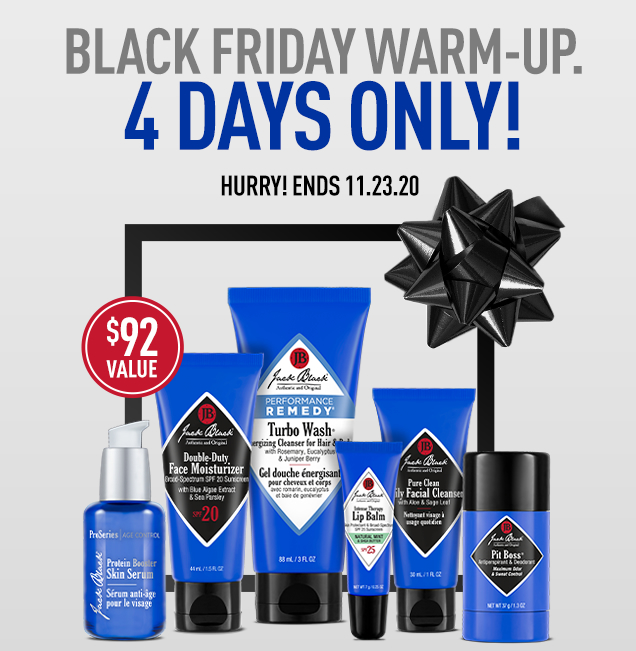 BLACK FRIDAY WARM-UP. 4 DAYS ONLY! Hurry! Ends 11/23/2020. FREE PRE-Black Friday Specials: 3-piece gift with your $65+ purchase.* $30 Value! OR 6-piece gift with your $100+ purchase.* $92 Value! Use Code: FRIDAY. *Offer details below. Shop Now