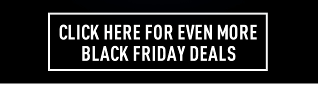 Click here for even more Black Friday Deals